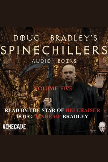 Doug Bradley's Spinechillers Volume Five - Classic Horror Short Stories - cover