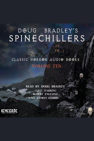 Doug Bradley's Spinechillers Volume Ten - Classic Horror Short Stories - cover