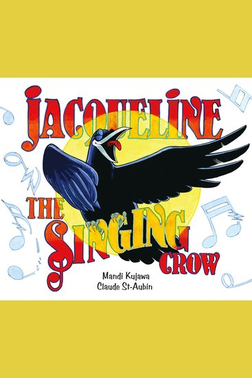 Jacqueline the Singing Crow - cover
