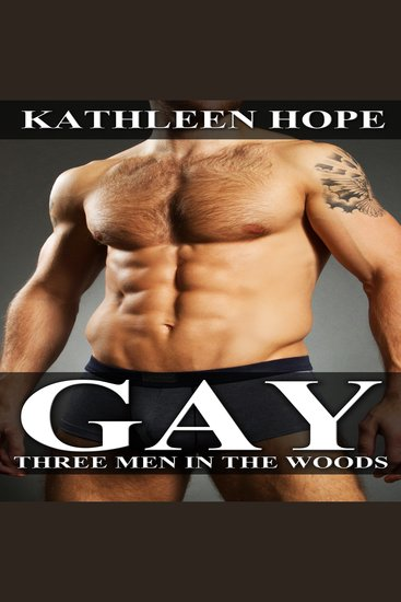 Gay: Three Men in the Woods - cover