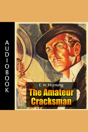 Raffles: The Amateur Cracksman - cover