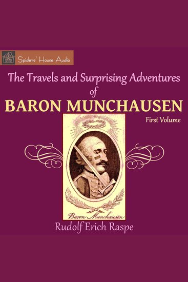 The Travels and Surprising Adventures of Baron Munchausen - First Volume - cover