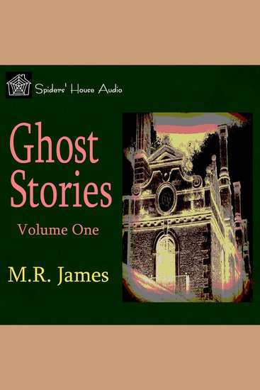 Ghost Stories Volume One - cover