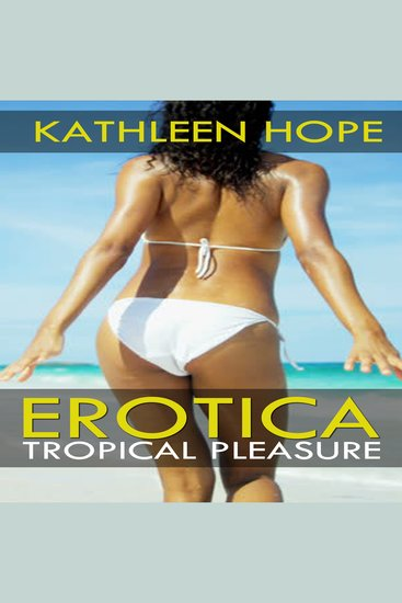 Erotica: Tropical Pleasure - cover