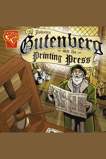 Johann Gutenberg and the Printing Press - cover