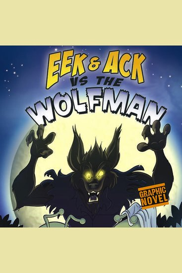 Eek and Ack vs the Wolfman - cover
