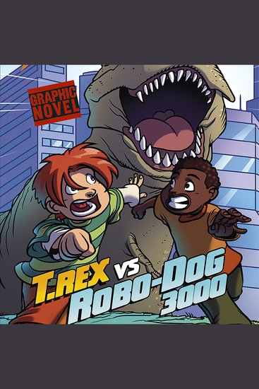 T Rex vs Robo-Dog 3000 - cover