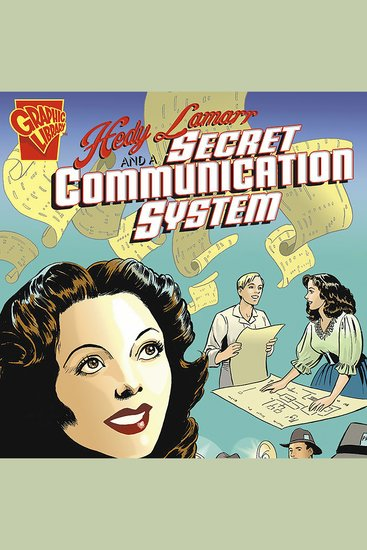 Hedy Lamarr and a Secret Communication System - cover