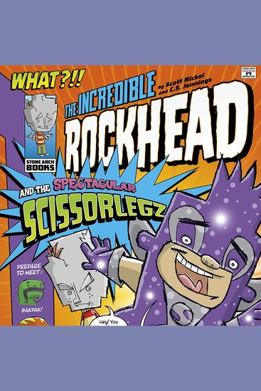 The Incredible Rockhead and the Spectacular Scissorlegz - cover