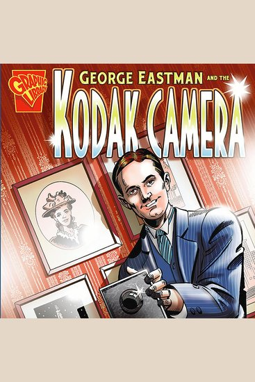 George Eastman and the Kodak Camera - cover