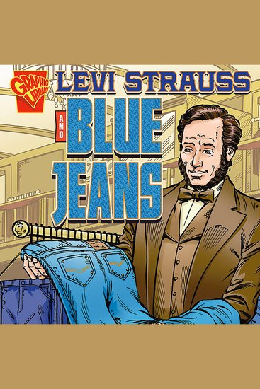 Levi Strauss and Blue Jeans - cover