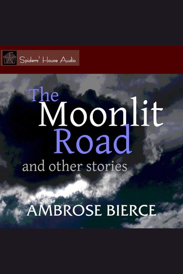 The Moonlit Road - and Other Stories - cover