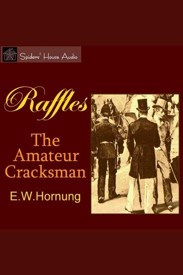 Raffles: The Amateur Cracksman - cover