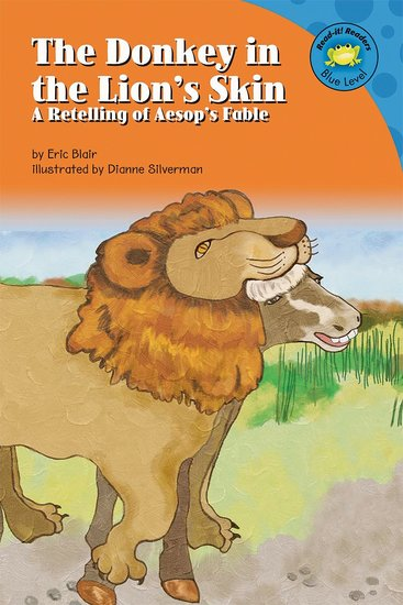 The Donkey in the Lion's Skin - A Retelling of Aesop's Fable - cover