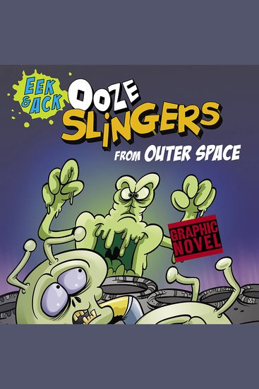 Ooze Slingers from Outer Space - cover