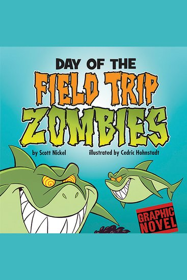 Day of the Field Trip Zombies - cover