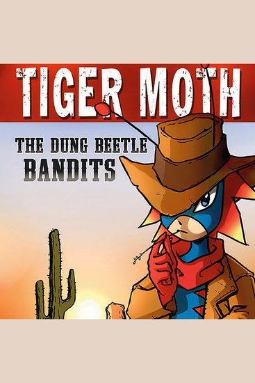 The Dung Beetle Bandits - cover