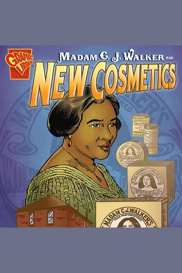 Madam C J Walker and New Cosmetics - cover
