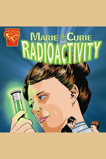 Marie Curie and Radioactivity - cover