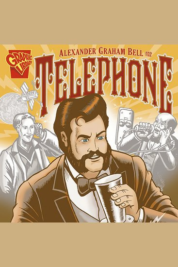 Alexander Graham Bell and the Telephone - cover