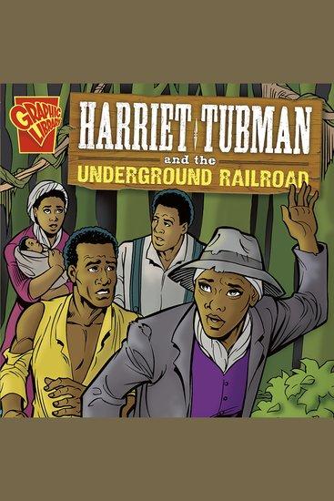 Harriet Tubman and the Underground Railroad - cover