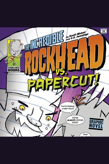 The Incredible Rockhead vs Papercut! - cover