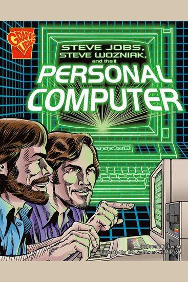 Steve Jobs Steve Wozniak and the Personal Computer - cover