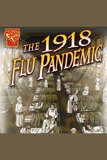 The 1918 Flu Pandemic - cover
