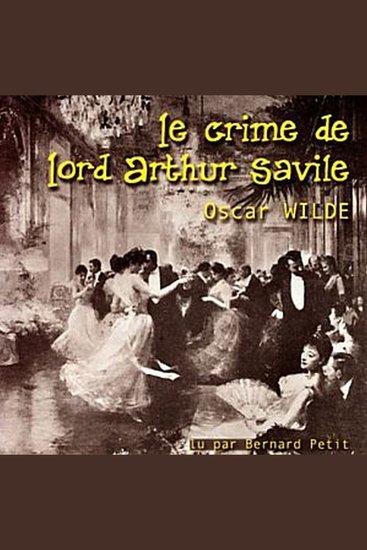 Crime de Lord Arthur Savile Le - cover