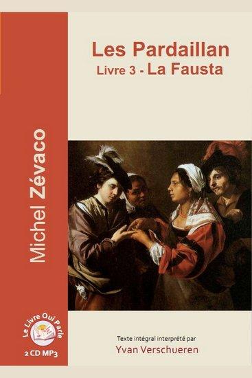 Pardaillan Livre 3 - La Fausta Les - Livre 3 - La Fausta - cover