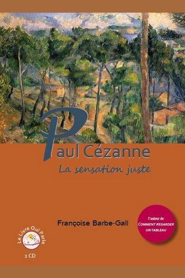 Paul Cézanne - La sensation juste - cover