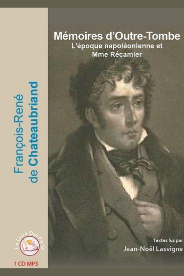 Mémoires d'Outre-Tombe - L'époque napoléonienne et Mme de Récamier - cover