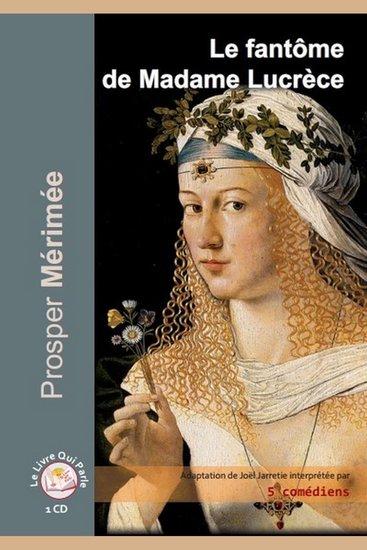 Fantôme de Madame Lucrèce Le - cover