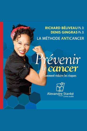 Prévenir le cancer - La méthode anticancer - cover