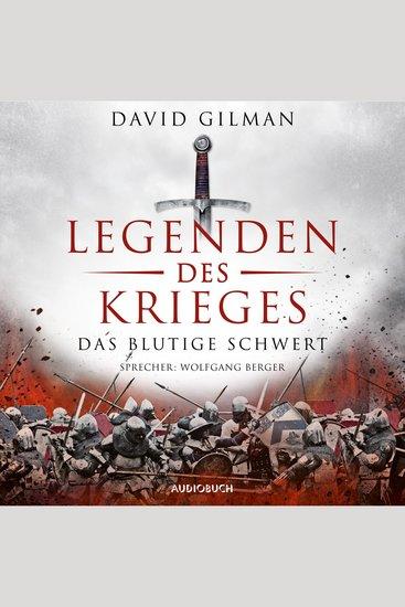 Das blutige Schwert - Legenden des Krieges 1 (Ungekürzt) - cover