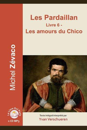 Pardaillan - Livre 6 Les - Livre 6 - Les amours du Chicco - cover