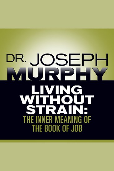 Living Without Strain - The Inner Meaning of the Book of Job - cover
