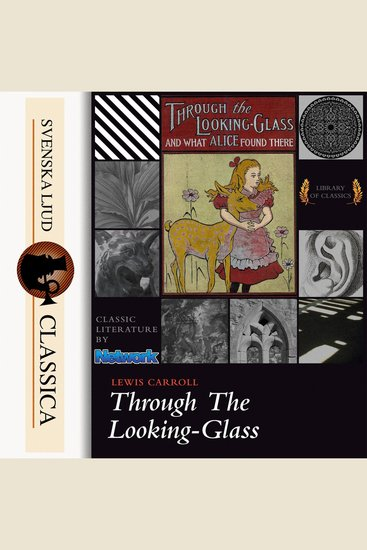 Through the Looking-Glass and What Alice Found There (unabridged) - cover