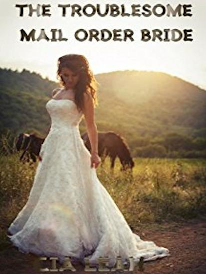 The Troublesome Mail Order Bride - cover