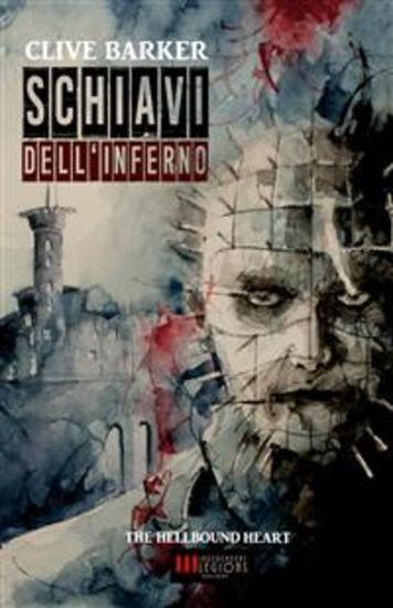 Schiavi dell'Inferno - (The Hellbound Heart) - cover
