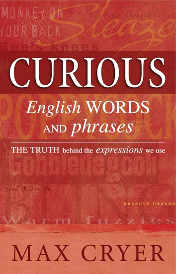 Curious English Words and Phrases - The truth behind the expressions we use - cover