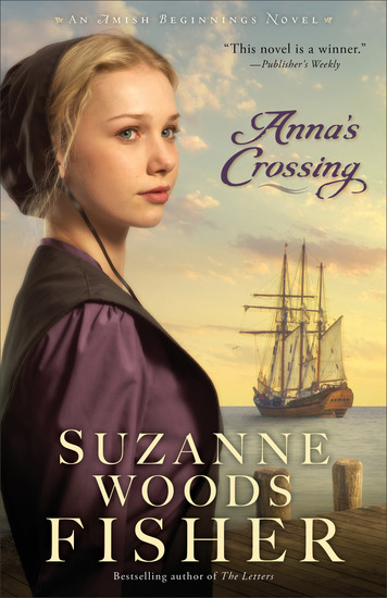 Anna's Crossing (Amish Beginnings Book #1) - cover