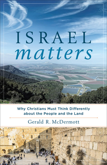 Israel Matters - Why Christians Must Think Differently about the People and the Land - cover