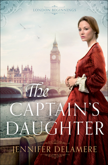 The Captain's Daughter (London Beginnings Book #1) - cover