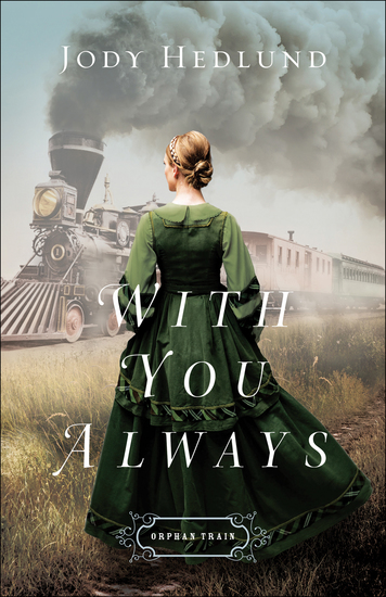 With You Always (Orphan Train Book #1) - cover