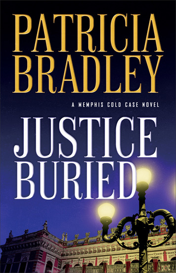 Justice Buried (A Memphis Cold Case Novel Book #2) - cover
