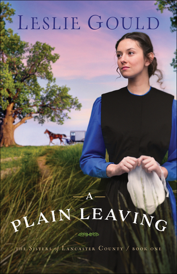 A Plain Leaving (The Sisters of Lancaster County Book #1) - cover