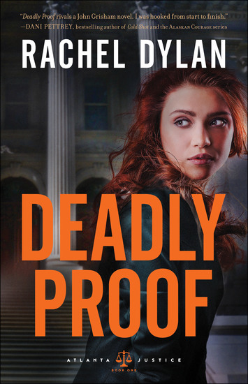 Deadly Proof (Atlanta Justice Book #1) - cover