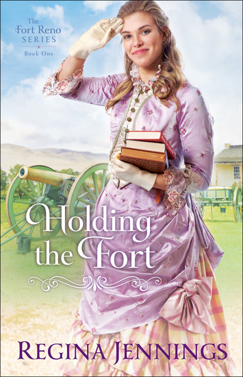 Holding the Fort (The Fort Reno Series Book #1) - cover