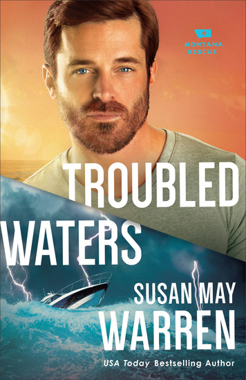 Troubled Waters (Montana Rescue Book #4) - cover